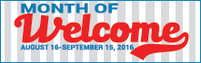 Month of Welcome: August 16 - Sept 15, 2016