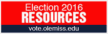 Election 2016 Resources: vote.olemiss.edu