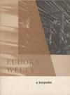 thumbnail of Eudora Welty: A Keepsake publication