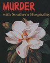 thumbnail of Murder with Southern Hospitality: An Exhibition of Mississippi Mysteries poster